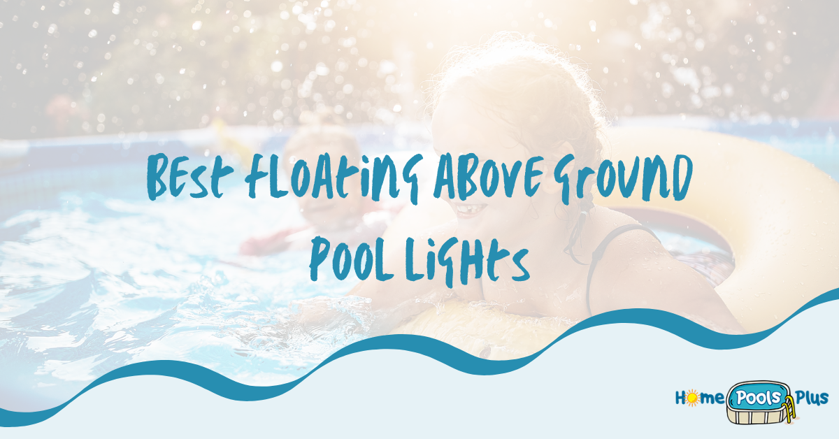Best Floating above Ground Pool Lights Review and Buying Guide