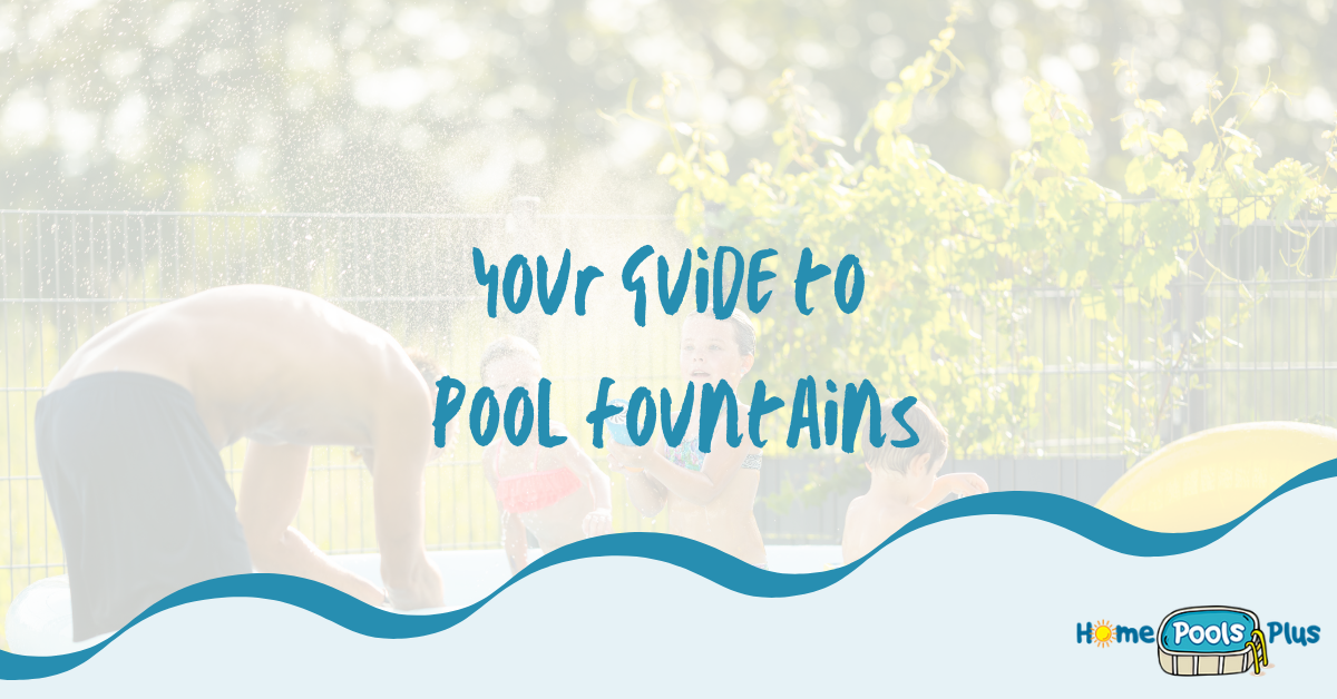 Pool Fountains: Why Kids and Adults Love Them