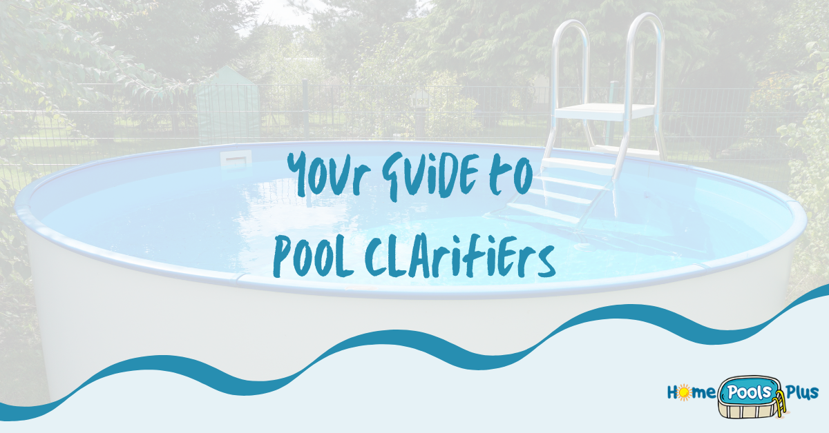 Guide to Pool Clarifiers